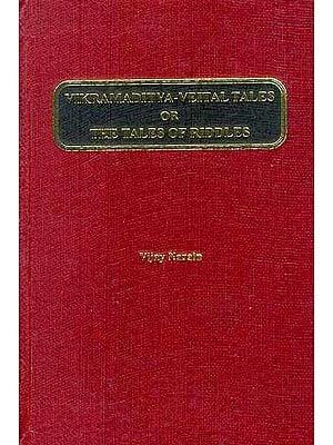 VIKRAMADITYA-VEITAL TALES OR THE TALES RIDDLES