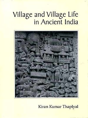 Village and Village Life in Ancient India