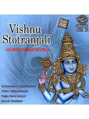Vishnu Stotranjali (Sacred Sanskrit Recital) (Audio CD)
