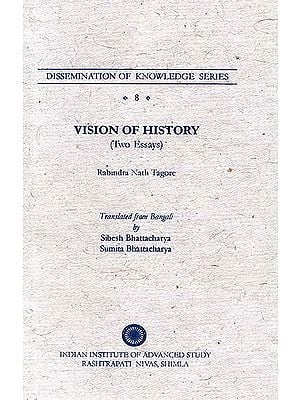 Vision of History (Two Essays)