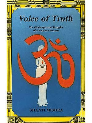 Voice of Truth (The Challenges and Struggles of a Nepalese Woman)