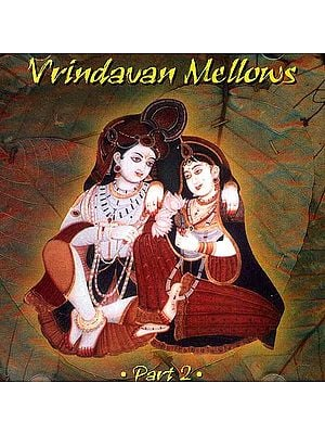 Vrindavan Mellows Part 2 (Audio CD)