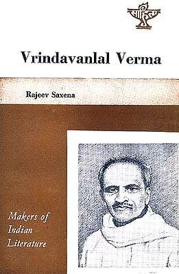 Vrindavanlal Verma: Makers of Indian Literature