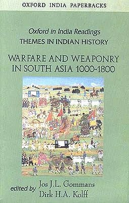 Warfare and Weaponry in South Asia 1000-1800