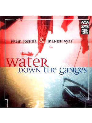 Water Down The Ganges (Audio CD)