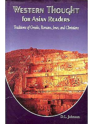 Western Thought for Asian Readers: Traditions of Greeks, Romans, Jews, and Christians