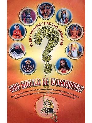 Who Should Be Worshipped?