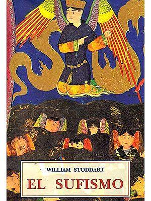 William Stoddart: El Sufismo