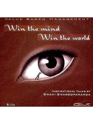 Win the Mind Win The World (Value Based Management) (Set of 5 Audio CDs): Inspirational Talks by Swami Swaroopananda