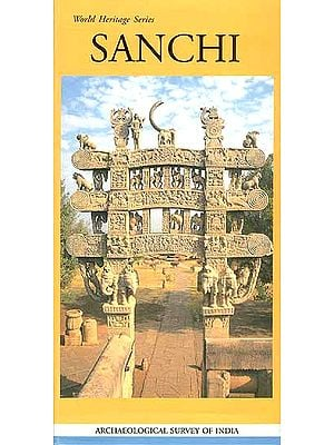 World Heritage Series Sanchi