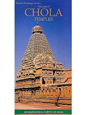 World Heritage Series- The Great Chola Temples