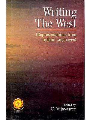 Writing The West : Representations from Indian Languages