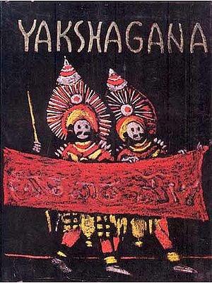 YAKSHAGANA (Yaksagana)