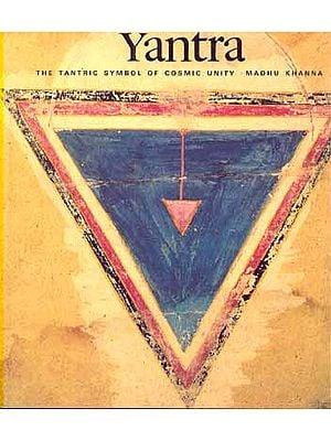 Yantra The Tantric Symbol Of Cosmic Unity