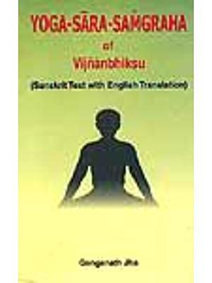 Yoga - Sara - Samgraha of Vijnanbhiksu