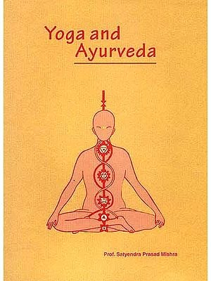 Yoga and Ayurveda: Their Alliedness and Scope as Positive Health Sciences