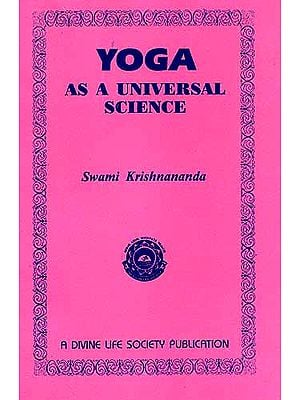 Yoga: As A Universal Science