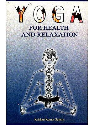 Yoga For Health And Relaxation