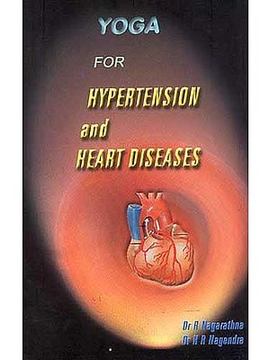 YOGA FOR HYPERTENSION AND HEART DISEASES