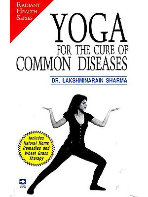 Yoga for the Cure of Common Diseases