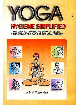 Yoga Hygiene Simplified
