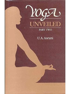 YOGA UNVEILED (PART TWO) -  An Old Book