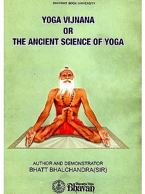 Yoga Vijnana or The Ancient Science of Yoga (A Color Photograph on Each Page)