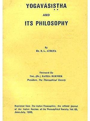 YOGAVASISTHA AND ITS PHILOSOPHY