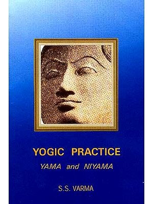 Yogic Practice: Yama and Niyama