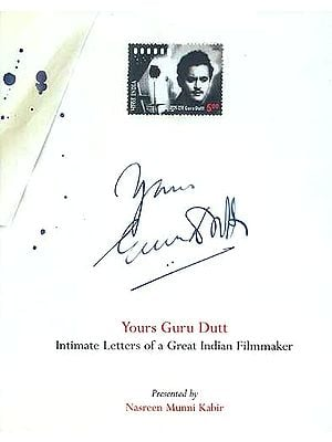 Yours Guru Dutt Intimate Letters of a Great Indian Filmmaker
