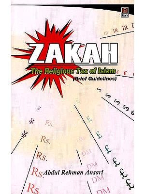 Zakah: The Religious Tax of Islam (Brief Guidelines)