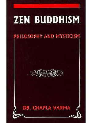 Zen Buddhism Philosophy and Mysticism