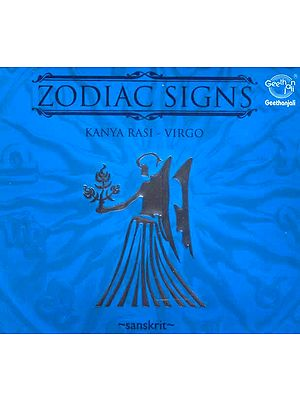 Zodiac Signs…Kanya Rasi - Virgo (Sanskrit) (Audio CD)