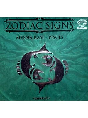 Zodiac Signs…Meena Rasi - Pisces (Sanskrit) (Audio CD)