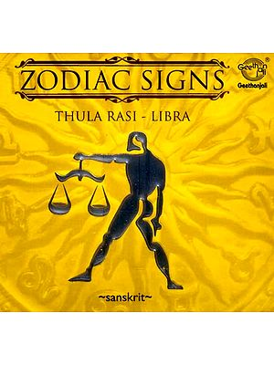 Zodiac Signs…Thula Rasi - Libra (Sanskrit) (Audio CD)