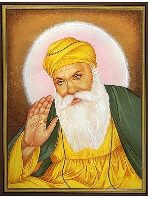 Guru Nanak - The First Sikh Guru