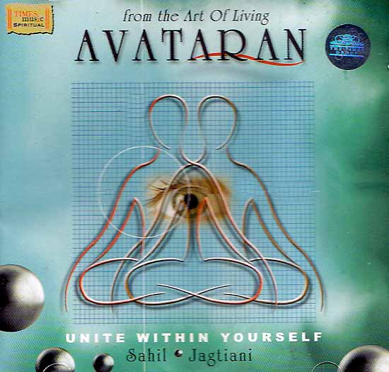 Avataran (From the Art of Living): Unite Wthin Yourself (Audio CD)