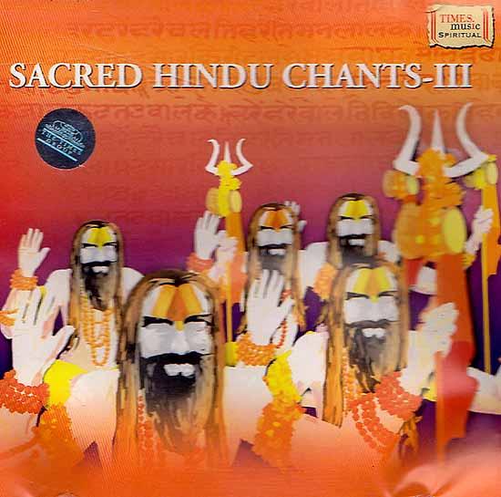 Sacred Hindu Chants - III (Audio CD)