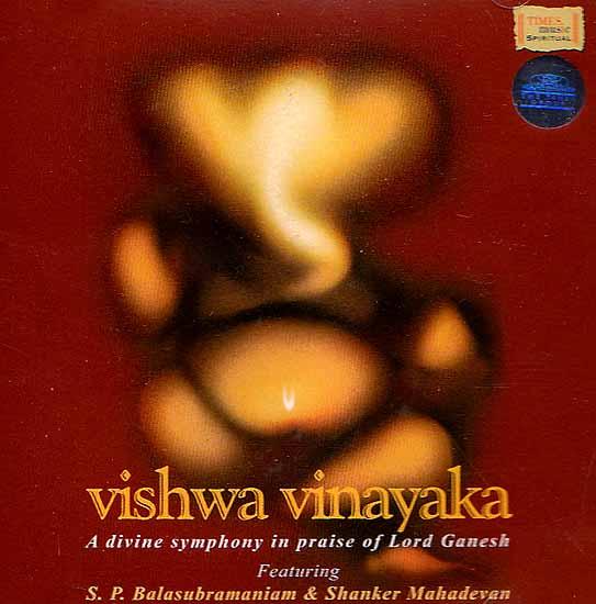 Vishwa Vinayaka: A Divine Symphony in Praise of Lord Ganesh (Audio CD)