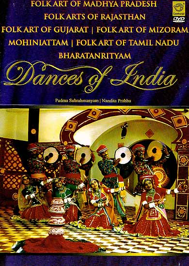 Dances of India (Folk Art of Madhya Pradesh | Folk Arts of Rajasthan | Folk Art of Gujarat | Folk Art of Mizoram Mohiniattam | Folk Art 