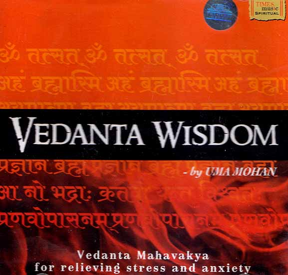 Vedanta Wisdom by Uma Mohan- Vedanta Mahavakya for Relieving Stress and Anxiety (Audio CD)
