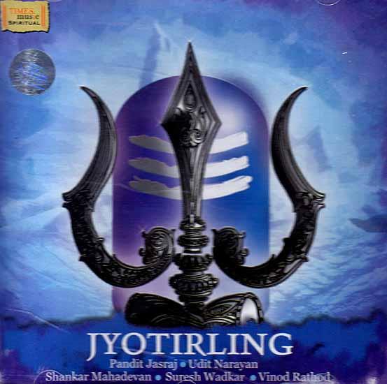 Jyotirling - Pandit Jasraj, Udit Narayan, Shankar Mahadevan, Suresh Wadkar, Vinod Rathod (Audio CD)