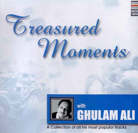 Treasured Moments with Ghulam Ali (Audio CD)