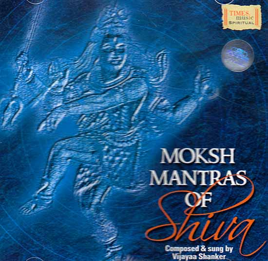 Moksha Mantras of Shiva (Audio CD)