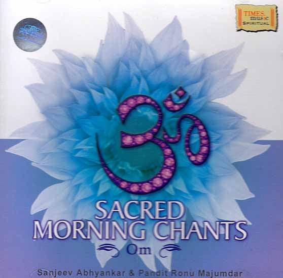 Sacred Morning Chants Om (Audio CD)