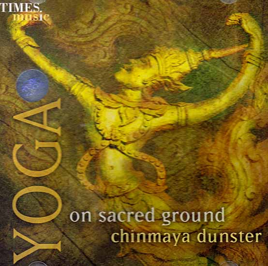 Yoga: On Sacred Ground (Audio CD) by Chinmaya Dunster