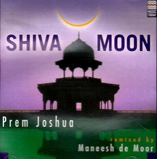 Shiva Moon - Prem Joshua (Audio CD)