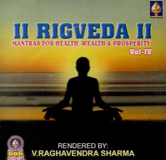 Rigveda - Mantras For Health, Wealth & Prosperity Vol IV (Audio CD)