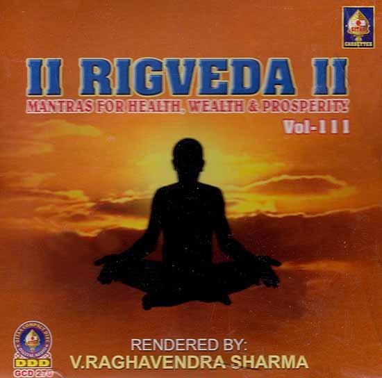 Rigveda- Mantras For Health, Wealth & Prosperity Vol-III (Audio CD)
