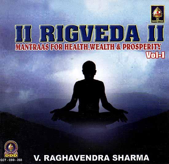 Rigveda Mantraas For Health, Wealth & Prosperity Vol - I (Audio CD)
